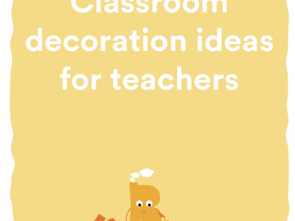 Cute Classroom Decoration Ideas for Teachers