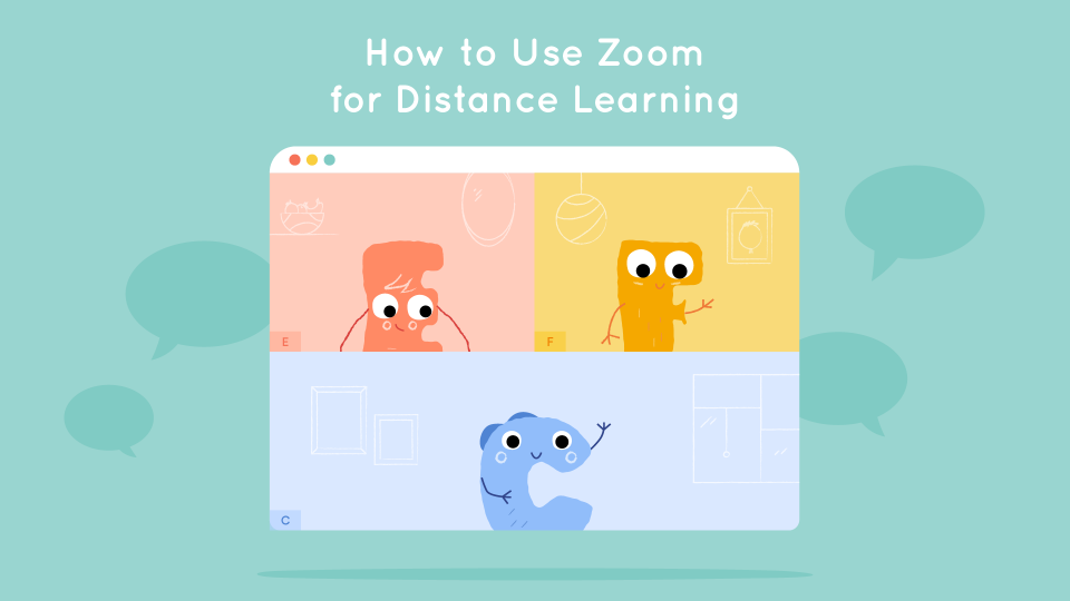 How to Use Zoom for Distance Learning