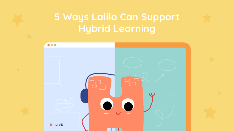 5 Ways Lalilo can support Hybrid teaching