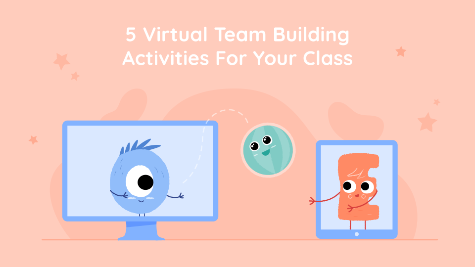 5 Virtual Team Building Activities For Your Class