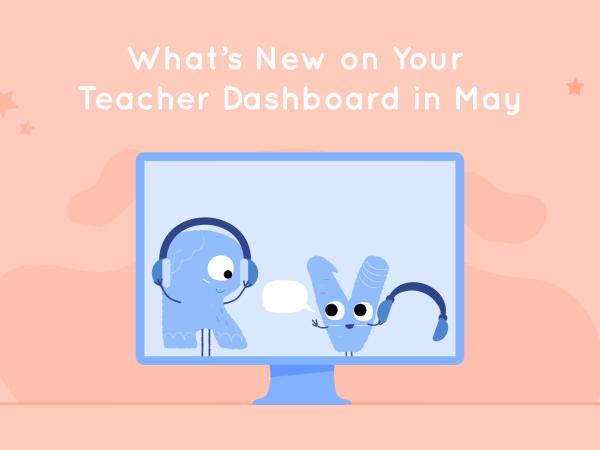 Lalilo Teacher Dashboard Updates May 2021